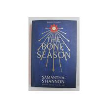 TEH BONE SEASON  - SEZONUL OASELOR de SAMANTHA SHANNON , 2013