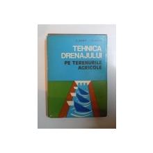 TEHNICA DRENAJULUI PE TERENURILE AGRICOLE de C. HARET , I. STANCIU , 1978