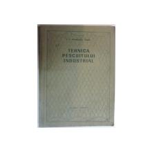 TEHNICA PESCUITULUI INDUSTRIAL de V.N.VOINIKANIS-MIRSKI  , 1954