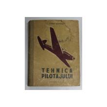 TEHNICA PILOTAJULUI de FLORIN SUCEVEANU , 1953