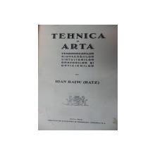 TEHNICA SI ARTA CEASORNICARILOR  GIUVAERGIILOR, TINTUITORILOR GRAVORILOR  SI OPTICIENILOR, DE IOAN RATIU, CLUJ 1938