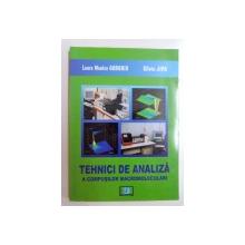 TEHNICI DE ANALIZA A COMPUSILOR MACROMOLECULARI de LAURA MONICA GORGHIU si SILVIU JIPA , 2008
