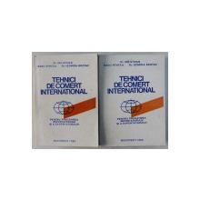 TEHNICI DE COMERT INTERNATIONAL , PENTRU PREGATIREA IMPORTATORULUI SI A EXPORTATORULUI , VOLUMELE I - II de ION STOIAN ... LEONIDA BROTAN , 1992