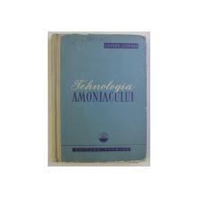 TEHNOLOGIA AMONIACULUI de ULYSSE CORINA , 1960