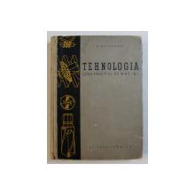 TEHNOLOGIA CONSTRUCTIEI DE MASINI de E. WEISSMAN , 1957