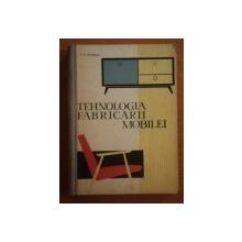 TEHNOLOGIA FABRICARII MOBILEI de ION P. FLORESCU  1963