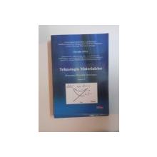 TEHNOLOGIA MATERIALELOR , PROIECTAREA PROCESELOR TEHNOLOGICE , VOL. VII de GHEORGHE AMZA , 2008