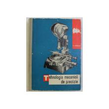 TEHNOLOGIA MECANICII DE PRECIZIE de C. IORDAN , 1963