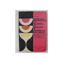 TEHNOLOGIA PREPARATELOR DE BUCATARIE , DE COFETARIE SI SORTIMENTUL BAUTURILOR   - MANUAL PENTRU LICEE DE ALIMENTATIE PUBLICA  , ANUL II de ANA CHIRVASUTA , 1976 , PREZITA HALOURI DE APA *
