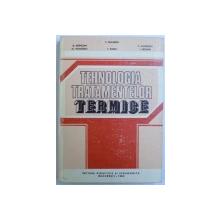 TEHNOLOGIA TRATAMENTELOR TERMICE PENTRU SUBINGINERI de G. VERMESAN, I. PREJBAN  1982