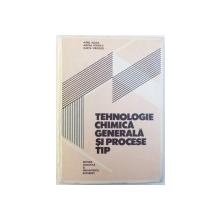 TEHNOLOGIE CHIMICA GENERALA SI PROCESE TIP de AUREL BLAGA ..MARTA STROESCU , 1983