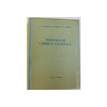 TEHNOLOGIE CHIMICA GENERALA , VOL.  I  de A. P. EGOROV ..D. A. EPSTEIN , 1965