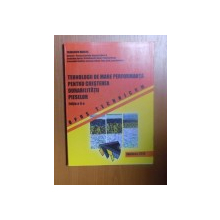 TEHNOLOGII DE MARE PERFORMANTA PENTRU CRESTEREA DURABILITATII PIESELOR , ED. a II a de PARASCHIV DRAGOS , 2010