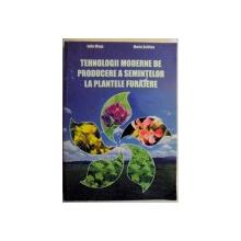 TEHNOLOGIII MODERNE DE PRODUCERE A SEMINTELOR LA PLANTELE FURAJERE , 2005