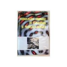TEHNOLOGIILE COMPLEXE DE EXPLOATARE SI PRESIUNEA MINIERA,BUCURESTI1995-IOAN GAF-DEAC