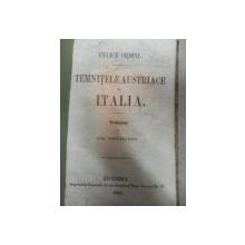 TEMNITELE AUSTRIACE IN ITALIA   - FELICE ORSINI  BUC. 1861
