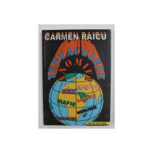 TENTACULELE ANOMIEI de CARMEN RAICU , 2000