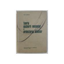 TEORIA ASCHIERII METALELOR SI PROIECTAREA SCULELOR de ION D . LAZARESCU , 1964