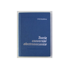 TEORIA CONVERSIEI ELECTROMAGNETICE de V.N. NEDELCU , 1978
