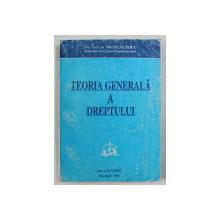 TEORIA GENERALA A DREPTULUI de NICOLAE POPA , 1998