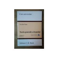 TEORIA GENERALA A DREPTULUI ED. a III a , Bucuresti 2008