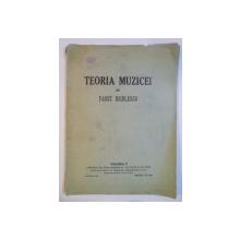 TEORIA MUZICEI , VOL III de FAUST NICOLESCU , 1924