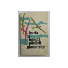 TEORIA SI TEHNICA PILOTARII PLANOARELOR DE GHEORGHE M . CUCU , 1973