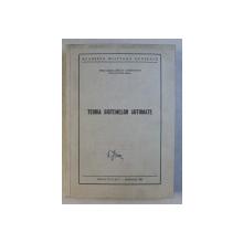 TEORIA SISTEMELOR AUTOMATE de BELEA CONSTANTIN , 1965