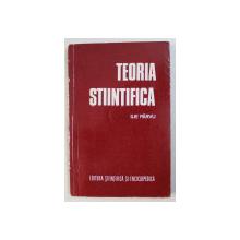 TEORIA STIINTIFICA de ILIE PARVU , 1981