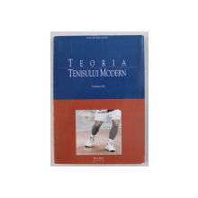 TEORIA TENISULUI MODERN , VOLUMUL II de DAN GEORGE MOISE , 2002