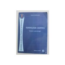 TERMINOLOGIE COGNITIVA - VOLUM ANTOLOGIC de GLEB DRAGAN , 2012