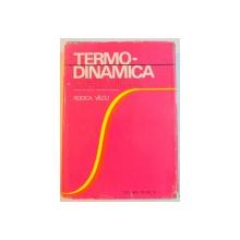 TERMO-DINAMICA CHIMICA de RODICA VILCU , 1975