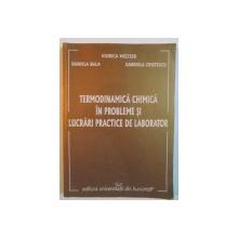 TERMODINAMICA CHIMICA IN PROBLEME SI LUCRARI PRACTICE DE LABORATOR de VIORICA MELTZER, GABRIELA CRISTESCU, 2006