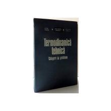 TERMODINAMICA TEHNICA - CULEGERE DE PROBLEME de VICTOR PIMSNER ...ALEXANDRU PETCOVICI , 1976