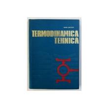 TERMODINAMICA TEHNICA de IOAN ANTOHI , 1971