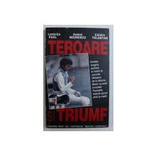 TEROARE SI TRIUMF - EMOTIE , ENIGME , POLITICA SI IUBIRE LA JOCURILE OLIMPICE DE LA ATLANTA de LUMINITA PAUL ...CATALIN TOLONTAN , 1996