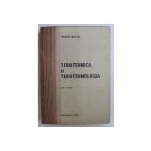 TEROTEHNICA SI TEROTEHNOLOGIA de IULIAN CEASU , 1988
