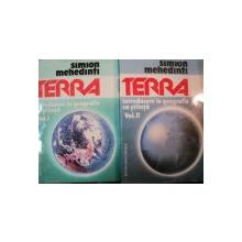 TERRA de SIMION MEHEDINTI VOL I , II , 1994
