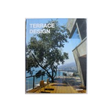 TERRACE DESIGN , editor and texts ALEJANDRO BAHAMON, 2005