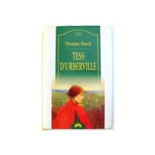 TESS D'URBERVILLE, EDITIA A II- A de THOMAS HARDY , 2005