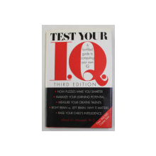 TEST YOUR I.Q. - A FUN - FILLED GUIDE TO COMPUTING YOUR OWN I.Q. by ALFRED W. MUNZERT , 1996