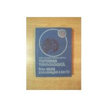 TESTAREA TEHNOLOGICA , FIZICO - CHIMICA SI MICROBIOLOGICA A VINURILOR de VASILE DOHOLICI , GEORGETA SEPTILICI , Bucuresti 1981