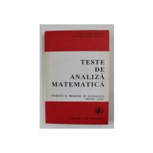TESTE DE ANALIZA MATEMATICA , PENTRU LICEU de CATALIN - PETRU NICOLESCU si MADALINA - GEORGIA NICOLESCU , 1994 , DEDICATIE*