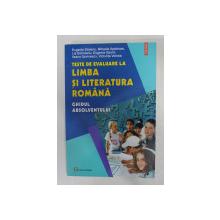 TESTE DE EVALUARE LA LIMBA SI LITERATURA ROMANA - GHIDUL ABSOLVENTULUI de EUGENIA STOLERIU ...VICTORITA VOINEA , 2005