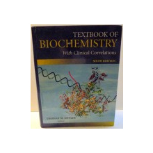 TEXTBOOK OF BIOCHEMISTRY WITH CLINICAL CORRELATIONS by THOMAS M. DEVLIN , 2006