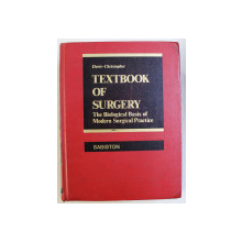 TEXTBOOK OF SURGERY - THE BIOLOGICAL BASIS OF MODERN SURGICAL PRACTICE 11ED. by DAVID C. SABISTON , 1977