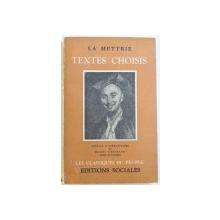 TEXTES CHOISIS par LA METTRIE , 1954