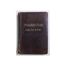 TEXTUL PROCEDUREI CIVILE , LEGEI JUD . DE PACE , LEGEA PROPRIETARILOR , LEGEA CURTII DE CASATIE ( CONTENTIOSUL ADMINISTRATIV ) de M . A . DUMITRESCU , 1905