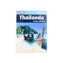 THAILANDA - INCEPE CALATORIA  - GHID BERLITZ , 2016