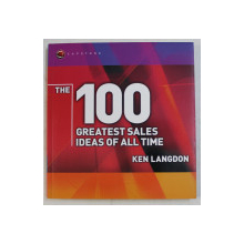 THE 100 GREATEST SALES IDEAS OF ALL TIME by KEN LANGDON , 2003